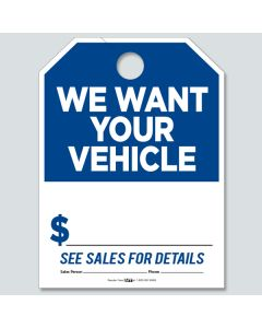 """""""We Want Your Vehicle"""" Hang Tags"""