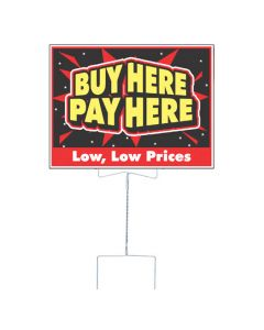 Economy Curb Sign Holders holding buy here pay here curb sign