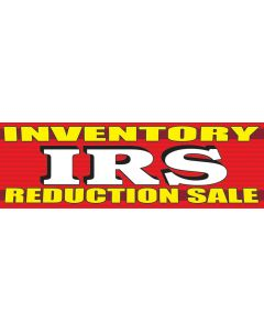 Stock Vinyl Banners white IRS yellow inventory reduction sale on red