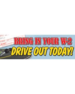 Stock Vinyl Banners bring in your W2 drive out today