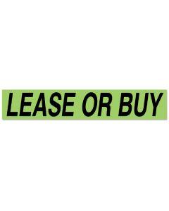 Lease or Buy Green and Black Vinyl Slogans