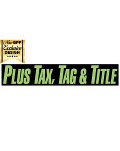 VINYL SLOGANS GREEN AND BLACK PLUS TAX TAG & TITLE